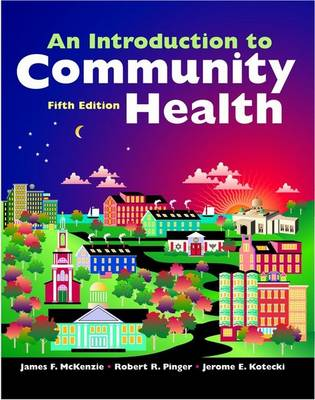 Introduction to Community Health W/ Note Taking Guide Pkg - Aas, Katja Franko, and McKenzie, James F