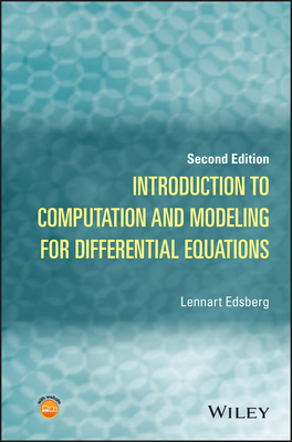 Introduction to Computation and Modeling for Differential Equations - Edsberg, Lennart