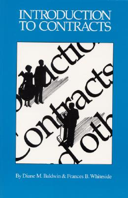 Introduction to Contracts - Baldwin, Diane M