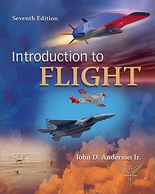 Introduction to Flight - Anderson, John D, Professor, Jr.