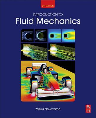 Introduction to Fluid Mechanics - Nakayama, Yasuki