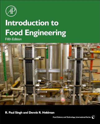 Introduction to Food Engineering - Singh, R Paul, and Heldman, Dennis R