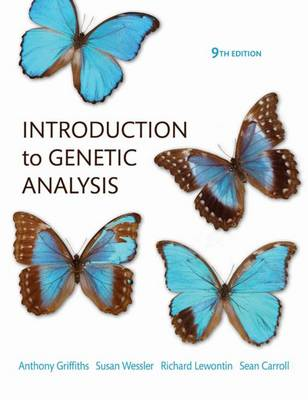 Introduction to Genetic Analysis - Griffiths, Anthony J.F., and Wessler, Susan R., and Lewontin, Richard C.
