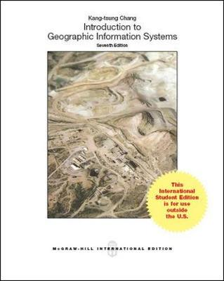 Introduction to Geographic Information Systems - Chang, Kang-Tsung