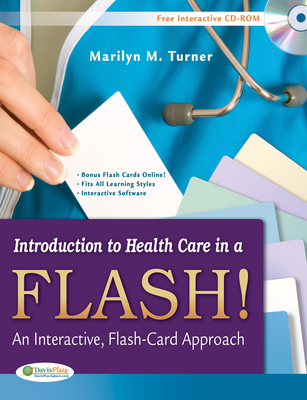 Introduction to Health Care in a Flash!: An Interactive, Flash-Card Approach - Turner, Marilyn