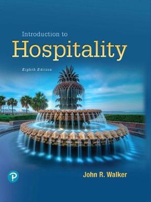 Introduction to Hospitality - Walker, John R., and Walker, Josielyn T.