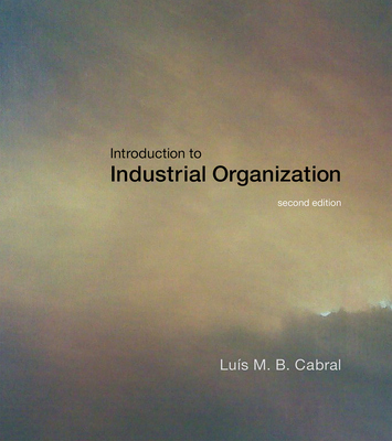 Introduction to Industrial Organization - Cabral, Luis M B