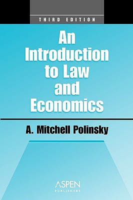 Introduction to Law and Economics, Third Edition - Polinsky, A Mitchell