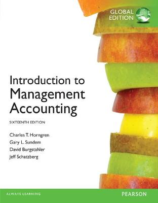 Introduction to Management Accounting - Horngren, Charles T., and Sundem, Gary L., and Stratton, William O.