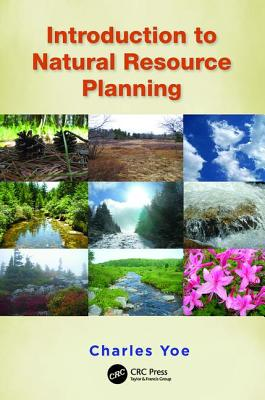 Introduction to Natural Resource Planning - Yoe, Charles