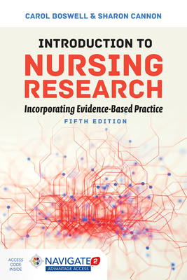 Introduction to Nursing Research: Incorporating Evidence-Based Practice - Boswell, Carol, and Cannon, Sharon