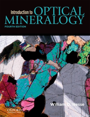 Introduction to Optical Mineralogy - Nesse, William, Professor