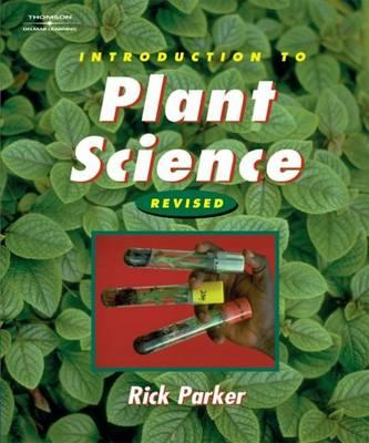 Introduction to Plant Science: Revised Edition - Parker, Rick