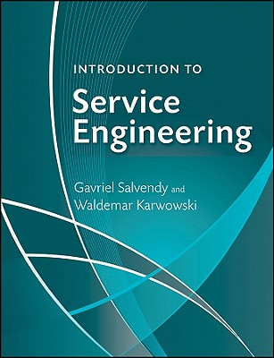 Introduction to Service Engineering - Salvendy, Gavriel (Editor)