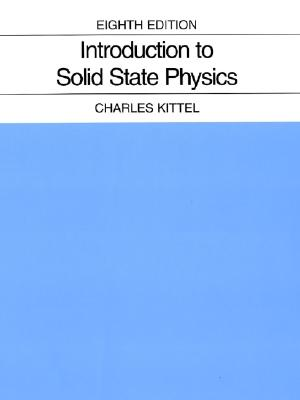 Introduction to Solid State Physics - Kittel, Charles