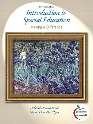 Introduction to Special Education: Making a Difference - Smith, Deborah Deutsch, and Tyler, Naomi Chowdhuri