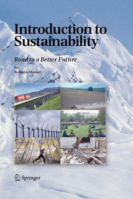 Introduction to Sustainability: Road to a Better Future - Munier, Nolberto
