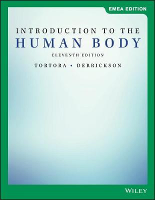 Introduction to the Human Body - Tortora, Gerard J., and Derrickson, Bryan H.