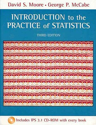 Introduction to the Practice of Statistics & CD-ROM - Moore, David S, and McCabe, George P, Professor