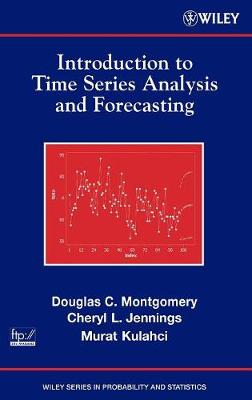 Introduction to Time Series Analysis and Forcasting - Montgomery, and Broyles, and Jennings