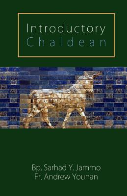 Introductory Chaldean - Younan, Andrew, and Jammo, Sarhad Y