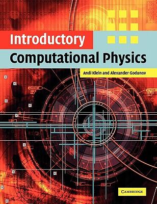 Introductory Computational Physics - Klein, Andi