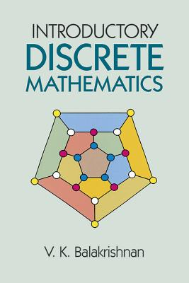 Introductory Discrete Mathematics - Balakrishnan, V K
