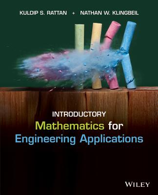 Introductory Mathematics for Engineering Applications - Rattan, Kuldip S, and Klingbeil, Nathan W