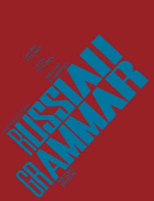 Introductory Russian Grammar - Stilman, Galina, and Stilman, Leon, and Harkins, William Edward