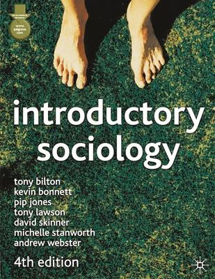 Introductory Sociology - Bilton, Tony