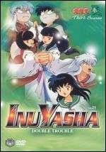 Inu Yasha, Vol. 21: Double Trouble