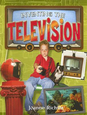 Inventing the Television - Richter, Joanne