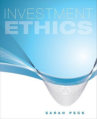 Investment Ethics - Peck, Sarah