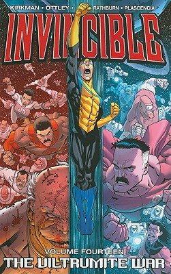 Invincible Volume 14: The Viltrumite War - Kirkman, Robert, and Ottley, Ryan