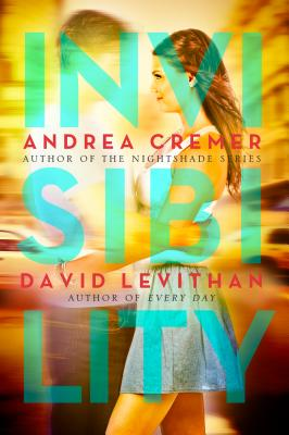 Invisibility - Cremer, Andrea, and Levithan, David