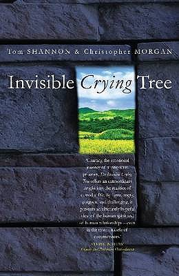 Invisible Crying Tree - Shannon, Tom, and Morgan, Christopher