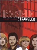 Invisible Strangler - John Florea