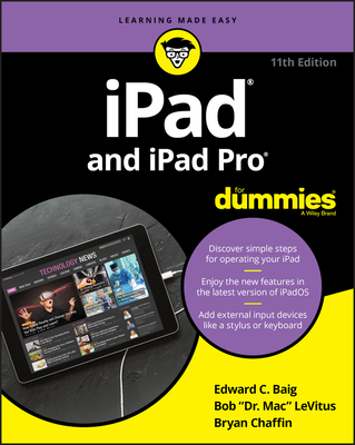 iPad and iPad Pro for Dummies - Baig, Edward C, and LeVitus, Bob, and Chaffin, Bryan