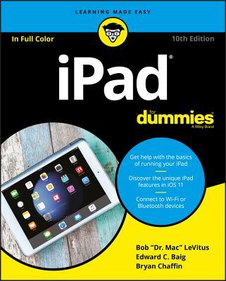 iPad for Dummies - LeVitus, Bob, and Baig, Edward C, and Chaffin, Bryan