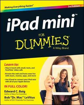 iPad Mini for Dummies - Baig, Edward C, and LeVitus, Bob