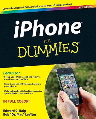 iPhone for Dummies - Baig, Edward C, and LeVitus, Bob