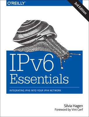 IPv6 Essentials - Hagen, Silvia