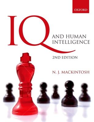 IQ and Human Intelligence - MacKintosh, Nicholas