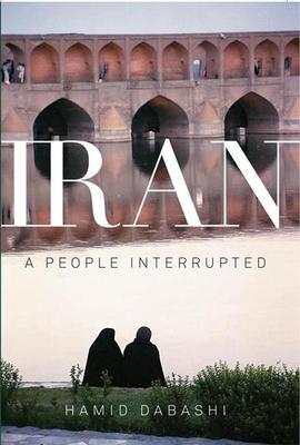 Iran: A People Interrupted - Dabashi, Hamid