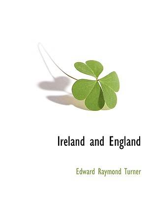 Ireland and England - Turner, Edward Raymond