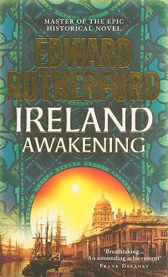Ireland: Awakening - Rutherfurd, Edward