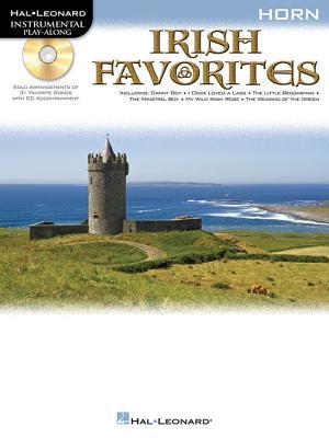 Irish Favorites: Horn - Hal Leonard Publishing Corporation