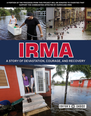 Irma: A Story of Devastation, Courage, and Recovery - Editors' Choice