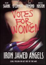 Iron Jawed Angels [WS]
