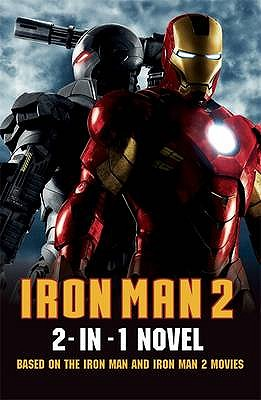 Iron Man 2: 2 in 1 Movie Novelization -